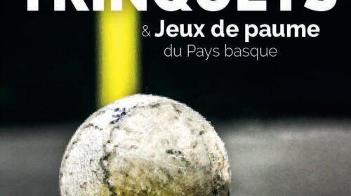 Trinquets & Jeux De Paume Publication